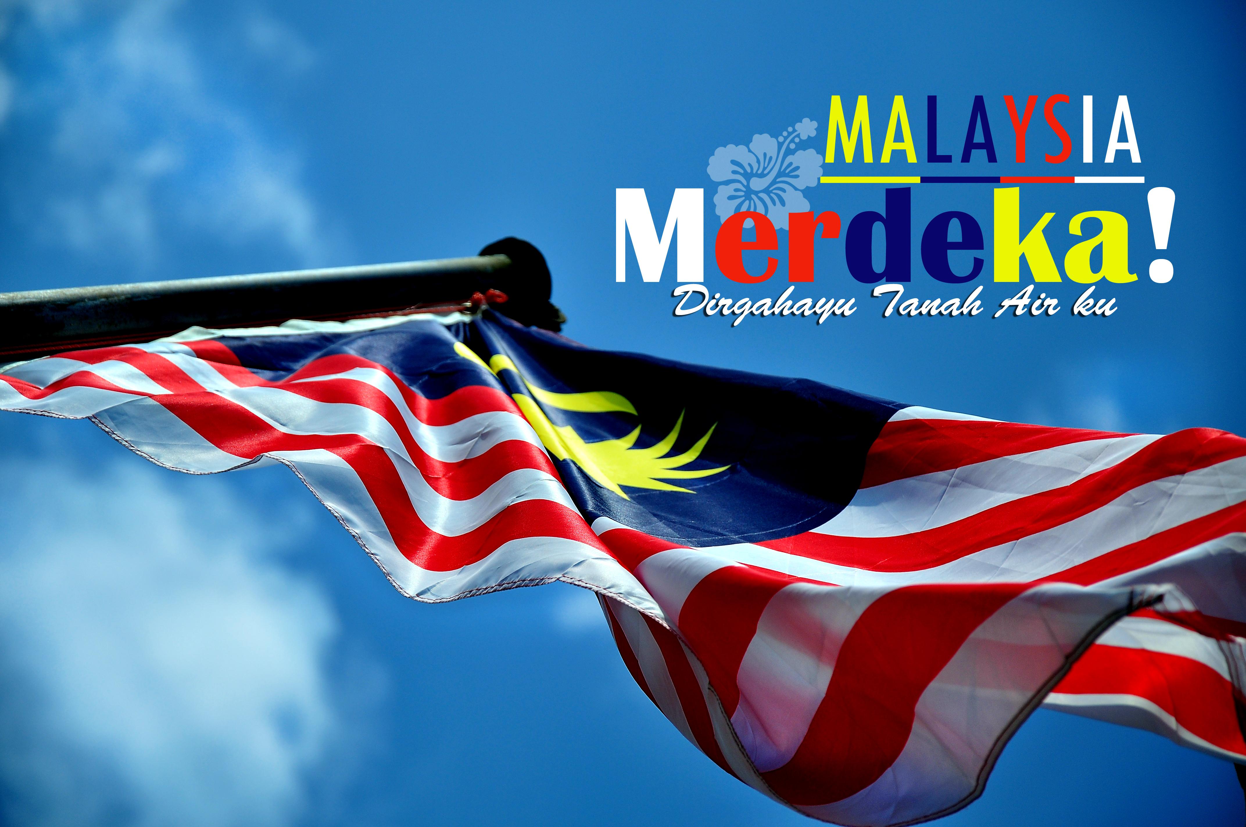 Selamat Menyambut Hari Ke Merdeka An Happy Malaysia Independence Day
